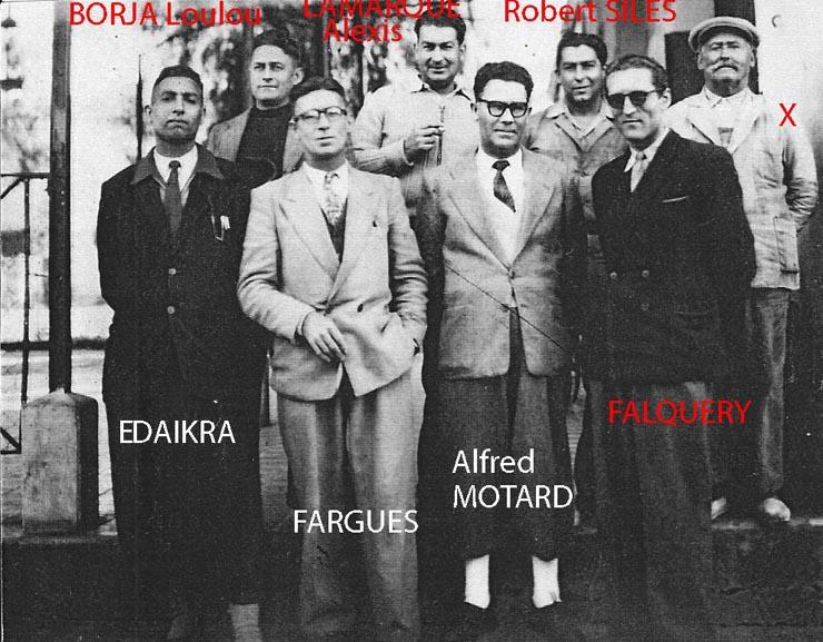 EDDAIKRA Brahim (dcd) FARGUES Alfred MOTTARD FALQUERY BORJA Loulou (dcd) LAMARQUE Alexis (dcd) Robert SILES (dcd) COSTA