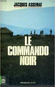 Jean ASSEMAT  ----  Roman Le Commando Noir