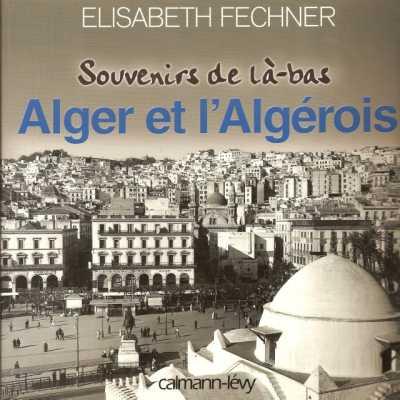 Les photos de cet album sont issues du livre d'Elisabeth FECHNER ... ----    Site Internet
