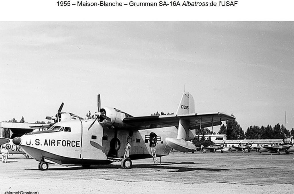 1955 - MAISON BLANCHE - GRUMMAN SA 16-A Albatross