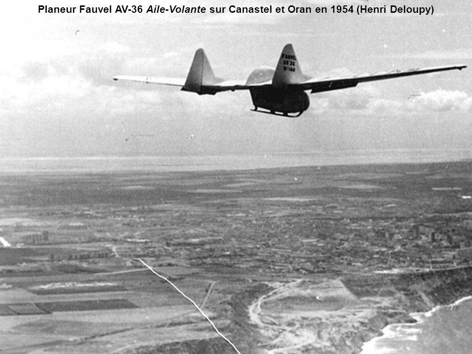 Planeur Fauvel AV-36 Aile-Volante sur Canastel et Oran  en 1954