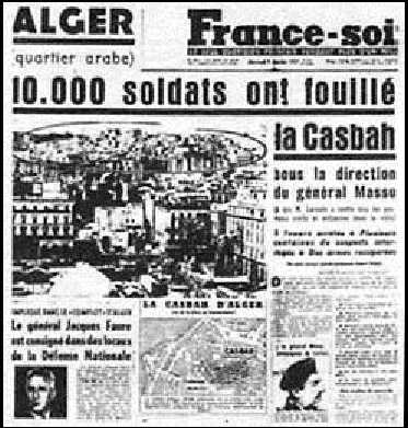 6 Janvier 1957 10.000 soldats fouillent la Casbah