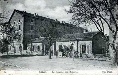BATNA - La CASERNE des ZOUAVES