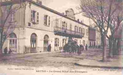 BATNA - Le Grand Hotel des Etrangers
