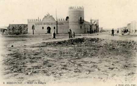 BENI-OUNIF - Hotel du Sahara