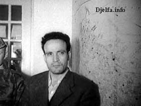 Arrestation de Larbi Ben Mhidi ---- Ben Mhidi fut pendu dans sa prison le 3 Mars 1957