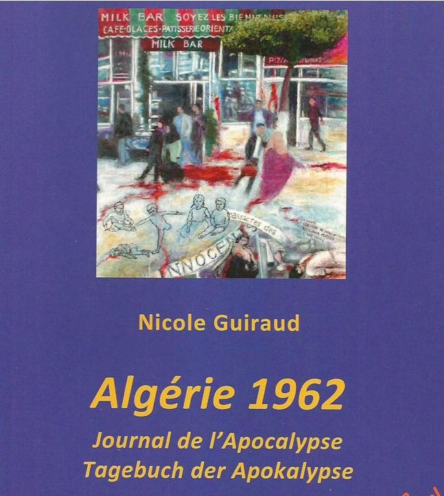 ALGERIE 1962 Journal de l'Apocalypse ---- Nicole GUIRAUD