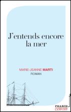 Marie Jeanne Marty ---- J'entends encore la mer
