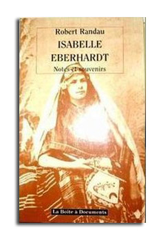 Robert RANDAU - Isabelle EBERHARDT ----    Site internet