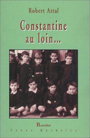 Constantine au loin Robert Attal