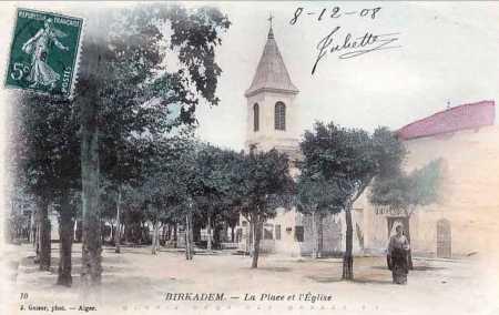 BIRKADEM - La Place et l'Eglise