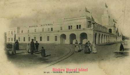 BISKRA - Le Royal Hotel