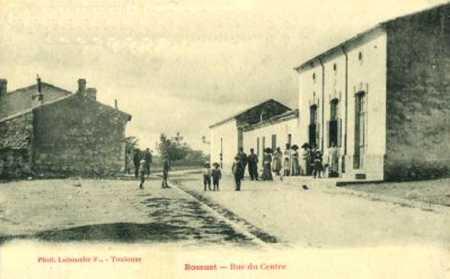 BOSSUET - Rue du Centre ville en 1900