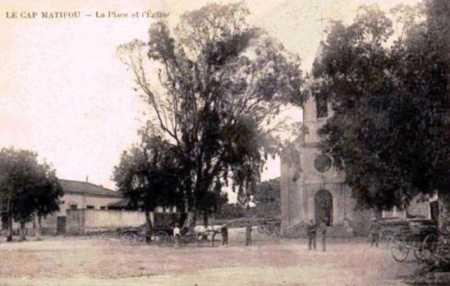 CAP MATIFOU La Place et l'Eglise