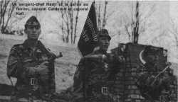 La Garde au Fanion ---- Le Sergent-Chef HADJI le Caporal CALDERON Le Caporal KAFI