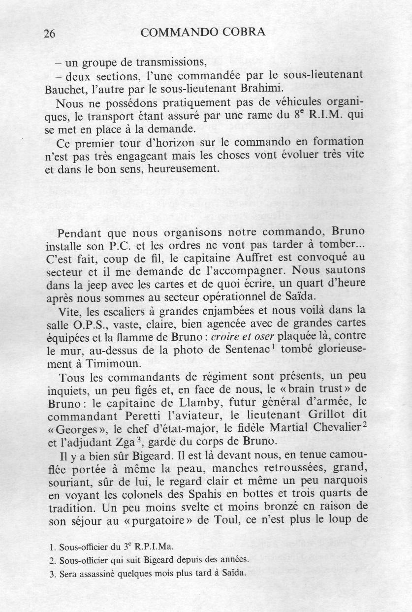 """le """"Bain trust"""" de BIGEARD : Le Capitaine De LLAMBY Le Commandant PERETTI, l'aviateur Le Lieutenant GRILLOT, dit """"Georges"""" Martial CHEVALIER, Chef d'Etat Major et l'Adjudant ZGA, garde du corps"""