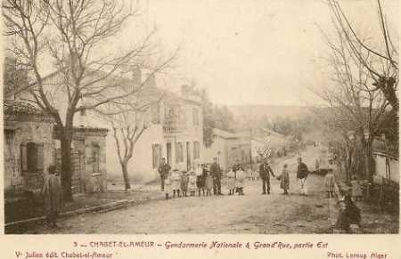 CHABET-EL-AMEUR - La Gendarmerie et la Grande Rue