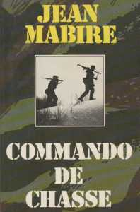 COMMANDO de CHASSE  Jean MABIRE