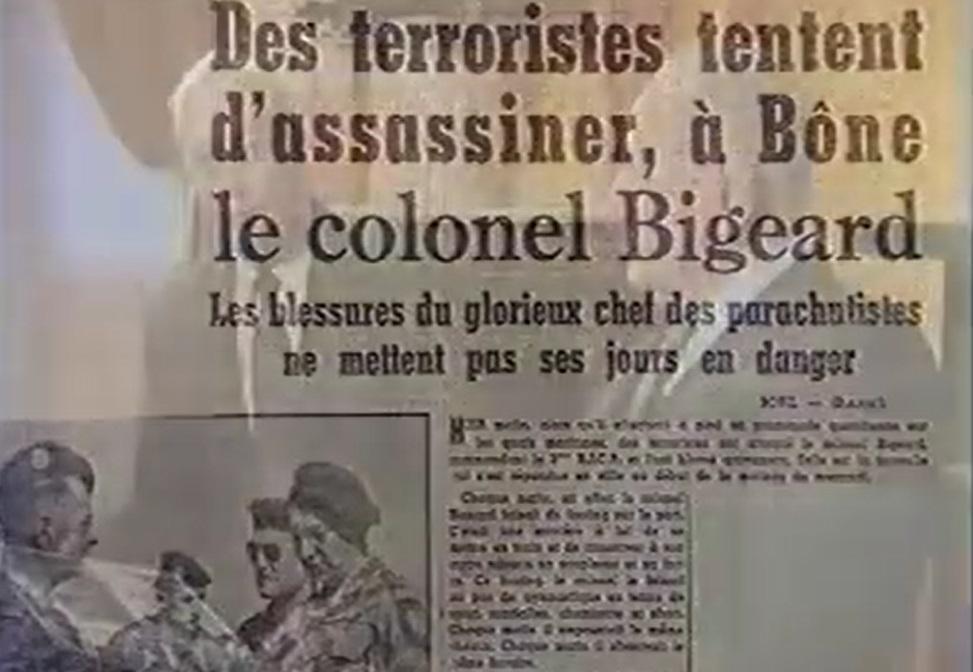 BONE : des terroristes tentent d'assassiner le colonel BIGEARD