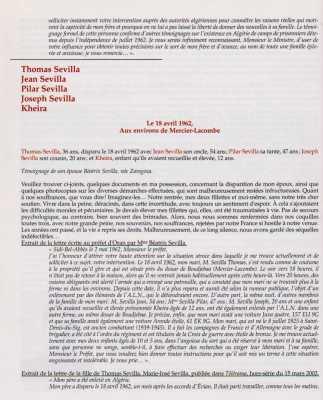 MERCIER-LACOMBE le 18 Avril 1962  Thoma SEVILLA 36 ans disparu Jean SEVILLA 54 ans disparu Pilar SEVILLA 47 ans disparue Joseph SEVILLA 20 ans disparu Kheira 12 ans disparue