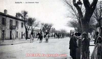 DJELFA - La Grande Rue