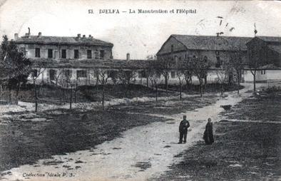 DJELFA  La Caserne et L'Hopital