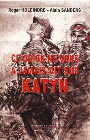 Roger HOLEINDRE - Katyn