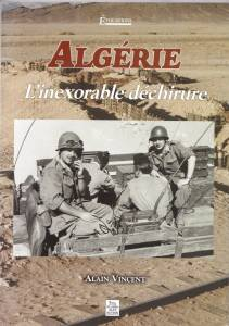 Photo-titre pour cet album: L'ALGERIE, l'inexorable déchirure