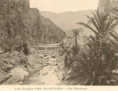 EL KANTARA - Un barrage dans les Gorges
