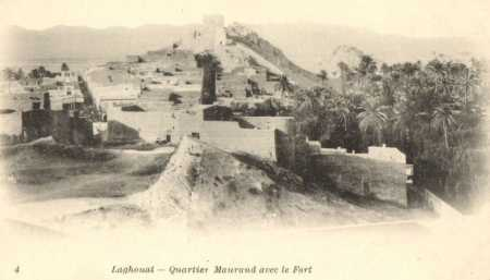 LAGHOUAT - Quartier Maurand avec le Fort