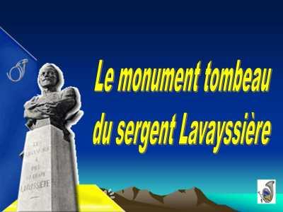 Le Monumeent Tombeau  du Sergent LAVAYSSIERE