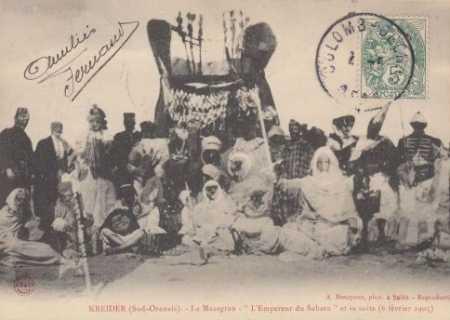 LE KREIDER  Le Mazagran, Empereur du Sahara, et sa suite