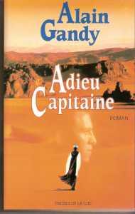 Adieu Capitaine  Alain GANDY