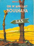 On m'appelait Boulahaya  ---- Louis GUIFRAY