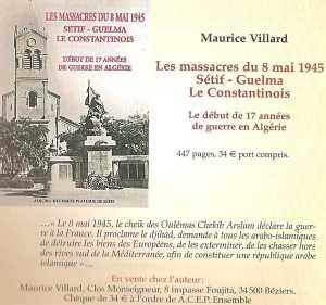 Les Massacres du 8 MAI 1945 ---- Maurice VILLARD