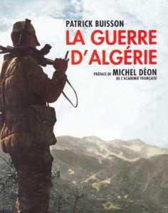 LA GUERRE d ALGERIE par Patrick BUISSON