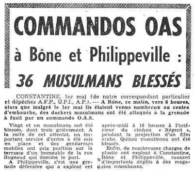 1er mai 1962  ----   Commandos OAS sur BONE et PHILIPPEVILLE