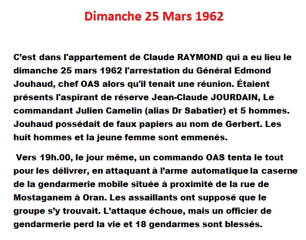 25 Mars 1962 Arrestations de JOUHAUD, CAMELIN, JOURDAIN ...