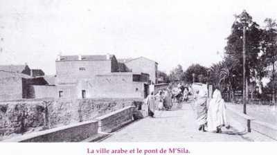 M'SILA La ville Arabe et le pont
