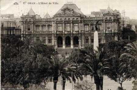 ORAN - L'Hotel de ville en 1927
