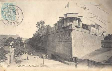 ORAN - Le Chateau Neuf