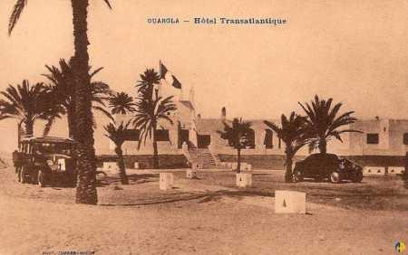 OUARGLA - L'Hotel Transatlantique
