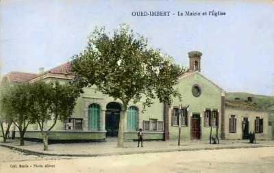 OUED-IMBERT - La Mairie et l'Eglise