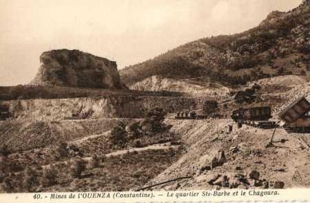 OUENZA - Les Mines de fer Quartier Ste Barbe et le Chagoura