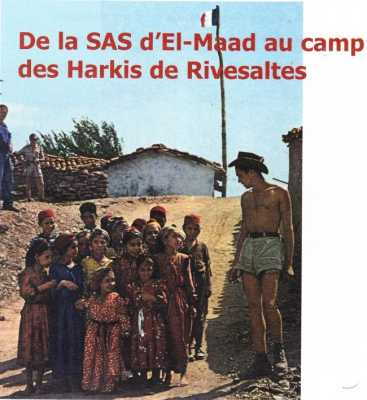 de la SAS d'EL-MAAD au Camp de RIVESALTES