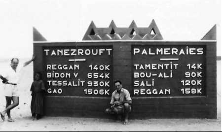 SAHARA Carrefour des routes REGGANE - BIDON V - TESSALIT - GAO et TAMENNIT - ZAOUN-MOUNTA - SALI - REGGANE