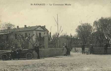 SAINT-ARNAUD - La Commune Mixte