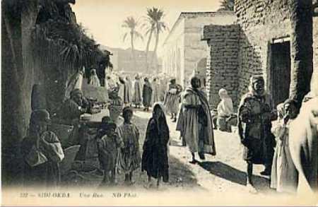SIDI OKBA vers 1900 - Une Rue