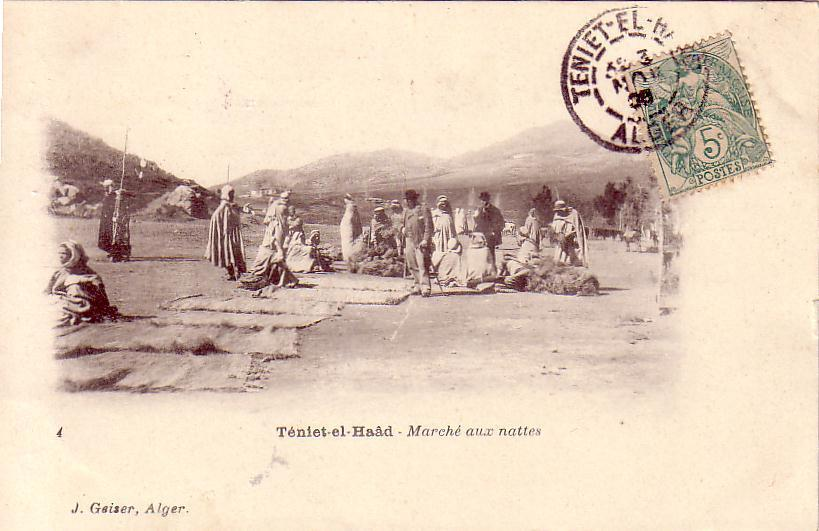TENIET-EL-HAAD - Le MARCHE aux NATTES