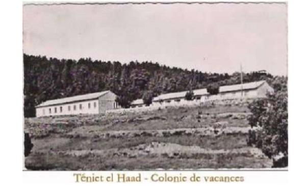 TENIET-EL-HAAD La Colonie de Vacances